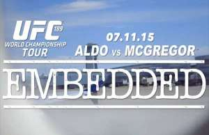 ufc-189-world-championship-tour-embedded-episode-2