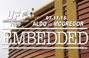 ufc-189-world-championship-tour-embedded-episode-3