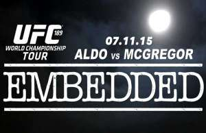 ufc-189-world-championship-tour-embedded-episode-4