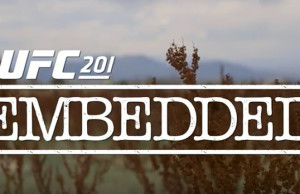 ufc-201-embedded-ep-2