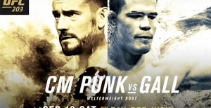 UFC 203 Fight Card Is Now Set, Punk-Gall Slated For PPV Main Card