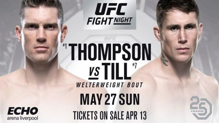 Till vs Thompson- UFC Fight Night 130 in Liverpool